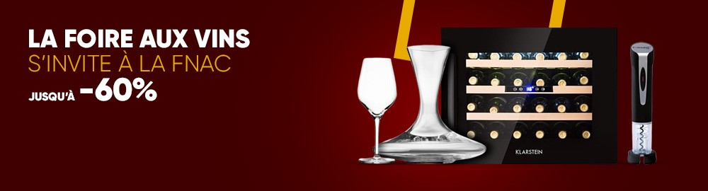 Foire aux Vins Achat Maison, Electroménager | fnac