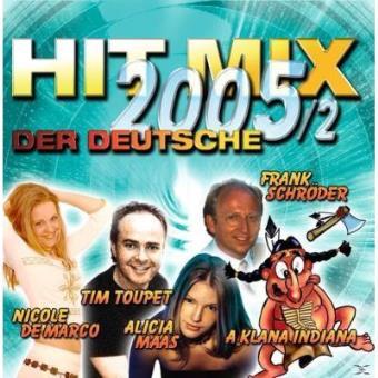 Hit Mix 2005/2 Der Deutsche
