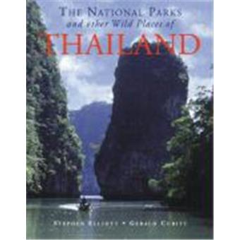 National Parks and Other Wild Places of Thailand