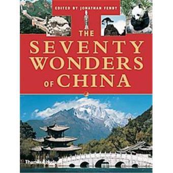 SEVENTY WONDERS OF CHINA