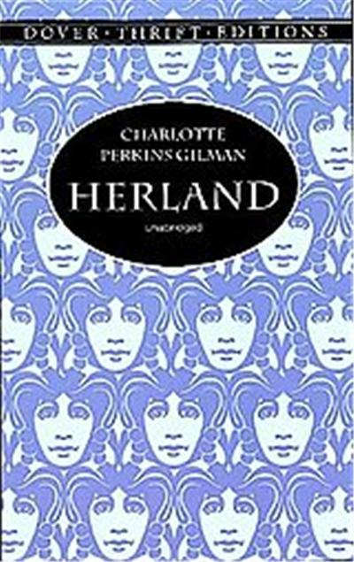 Herland, Dover Thrift Editions Series