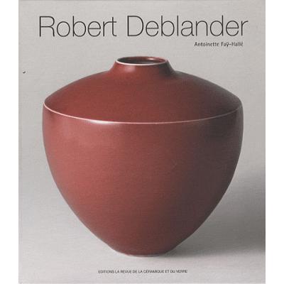 Robert Deblander. Oeuvre céramique