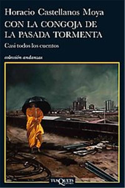 Con la congoja de la pasada tormenta/ With the anguish of the last storm