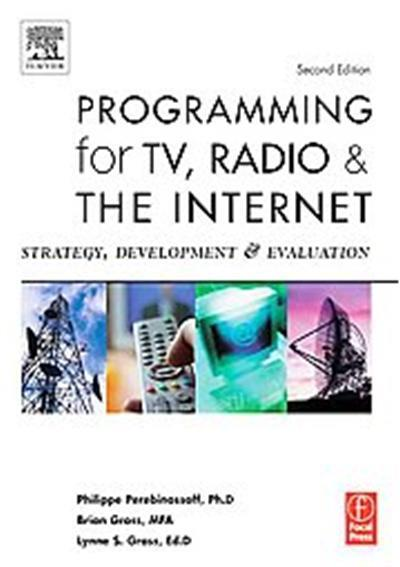 Programming For TV, Radio And The Internet