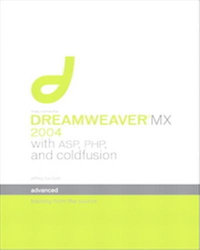 Macromedia Dreamweaver Mx 2004 With Asp, Coldfusion, and Php