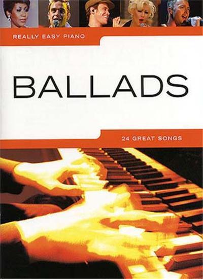 Really easy piano ballads 24 songs