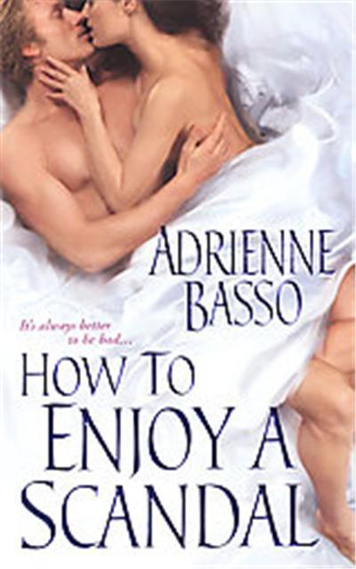 How to Enjoy a Scandal, Zebra Historical Romance