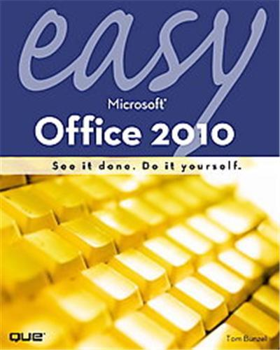Easy Microsoft Office 2010, Que's Easy Series