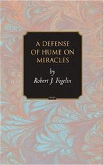 A Defense Of Hume On Miracles, Princeton Monographs in Philosophy