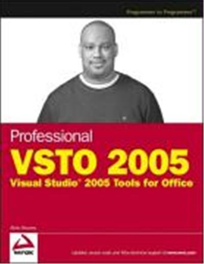 Professional VSTO 2005: Visual Studio 2005 Tools for Office