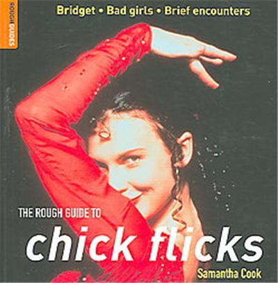 The Rough Guide to Chick Flicks,  Rough Guide Reference Series