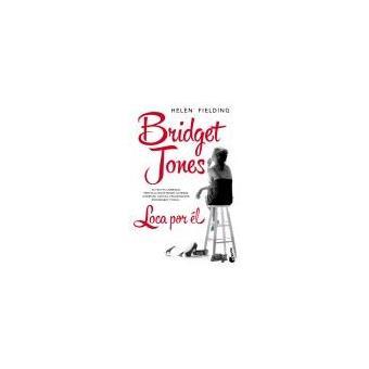 Bridget jones loca por el