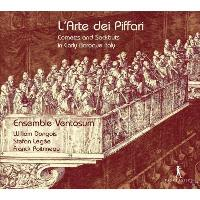 L'arte Dei Piffari - Cornetts And Sackbuts In Earl