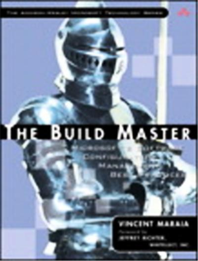 The Build Master, Addison-Wesley Microsoft Technology Series