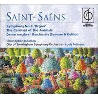 Saint-Saëns: Organ Symphony - The Carnival of the Animals