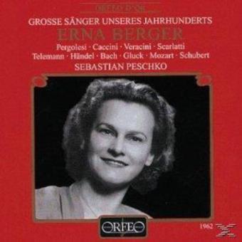 Grosse Sänger Unseres Jahrhunderts: Erna Berger