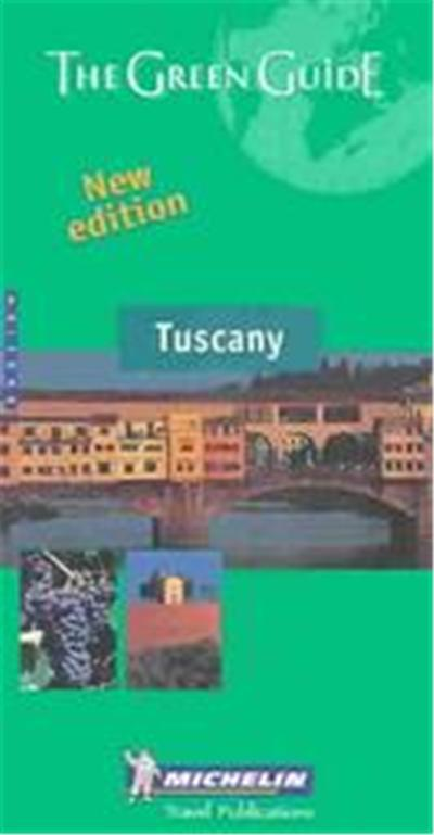 GROENE GIDS ENGELS -  : Michelin the Green Guide Tuscany,  MICHELIN GREEN GUIDE: TUSCANY ENGLISH EDITION