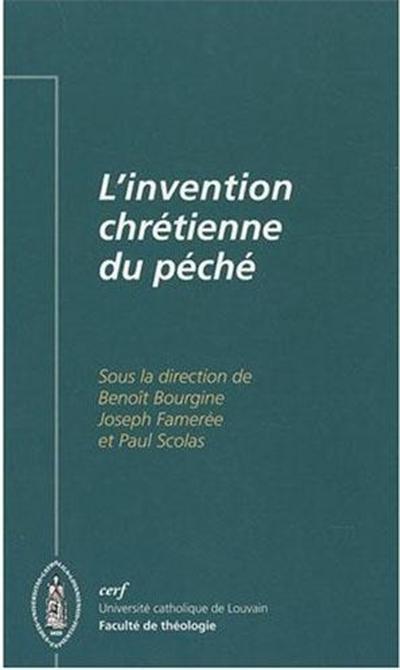 L'INVENTION CHRETIENNE DU PECHE