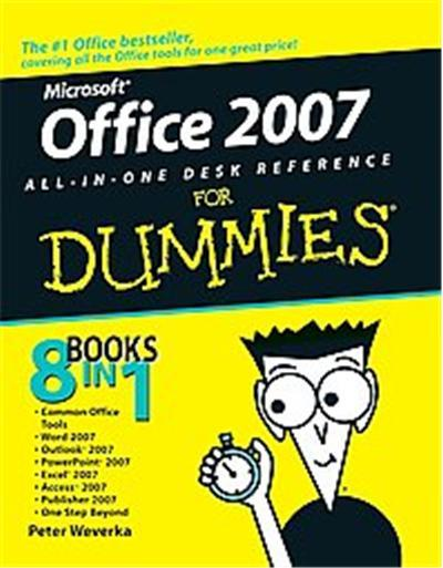Office 2007 All-in-one Desk Reference for Dummies, For Dummies (Computer/Tech)