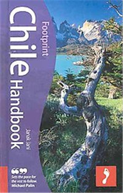 Footprint Chile Handbook, FOOTPRINT CHILE HANDBOOK