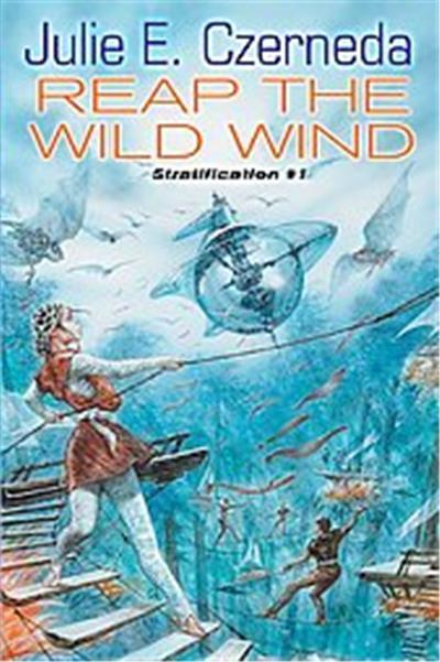 Reap the Wild Wind, The Clan Chronicles