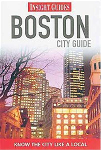 Insight Guide Boston, The City Guide Series