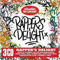 STUDIO BRUSSEL: RAPPER S DELIGHT/3CD
