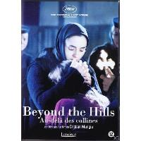 BEYOND THE HILLS-AU DELA DES COLLINES-BILINGUE