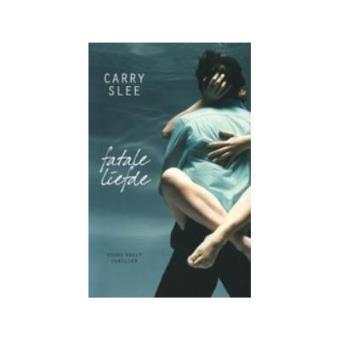 fatale liefde carry slee