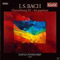 Bach: Clavierübung III - Sei gegrüsset