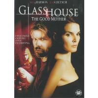 GLASS HOUSE-THE GOOD MOTHER-VN