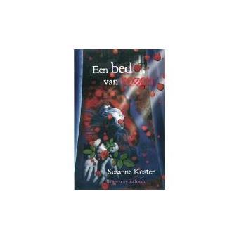 Bed Met Rozen.Een Bed Van Rozen Paperback S Koster Boek Alle Boeken Bij Fnac