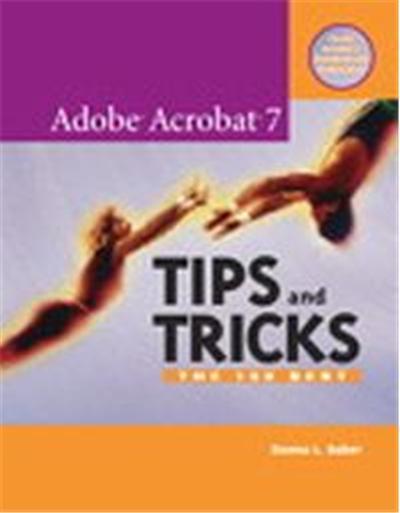 Adobe Acrobat 7 Tips And Tricks
