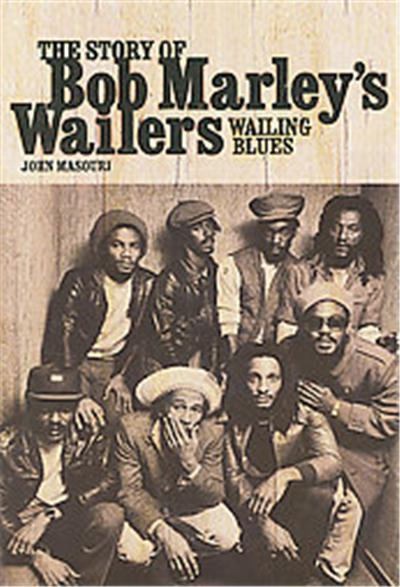 The Story of Bob Marley's Wailers