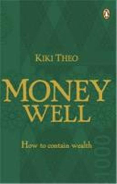 The Money Well: How to Contain Wealth