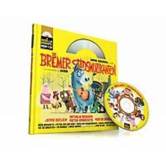 Een Heerlijk Hoorspel - Bremer stadsmuzikanten