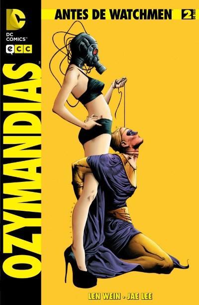 Antes de Watchmen: Ozymandias 2