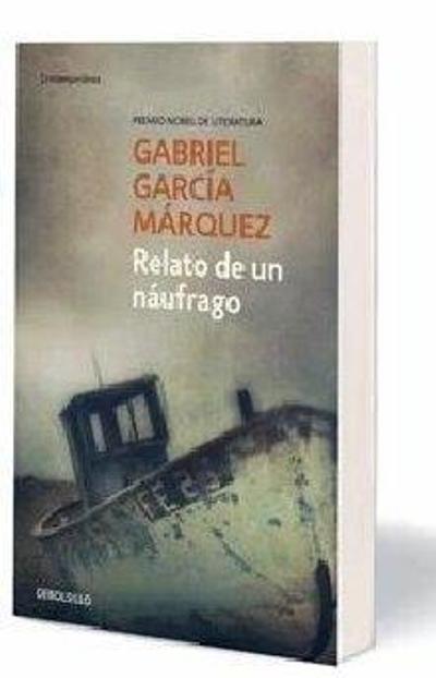 Relato de un Náufrago - Gabriel García Márquez - Compra ...