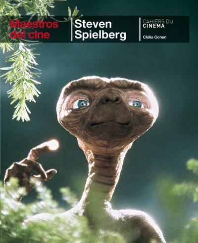 Steven Spielberg. Maestros del cine