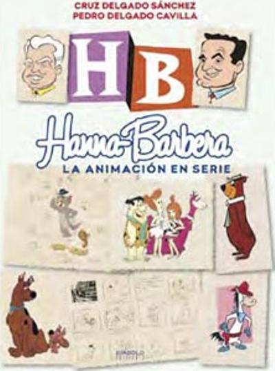Hanna Barbera. La animación en serie