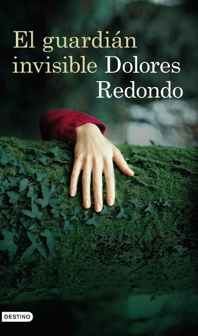 El guardián invisible - Dolores Redondo - Sinopsis y