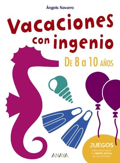 Vacaciones Con Ingenio De 8 A 10 Anos Varios Autores 5 En