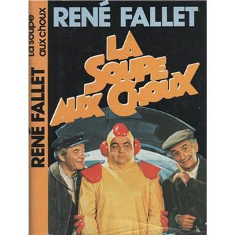 La Soupe Aux Choux Auteur Relie Rene Fallet Auteur Achat