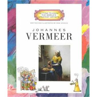 Johannes vermeer (getting to know t