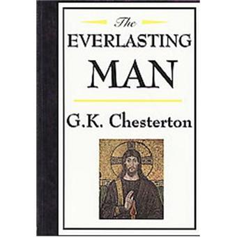 the everlasting man g k chesterton reli233 g k