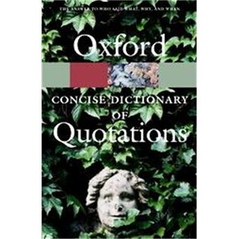 Oxford concise dic of quotations
