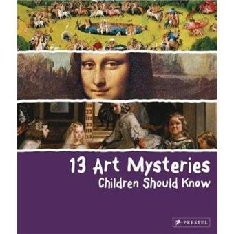 13 art mysteries children should kn