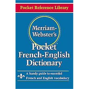 Merriam-Webster's Pocket French-English Dictionary, Pocket ...