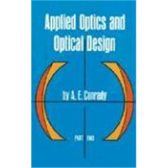 Applied optics and optical design: