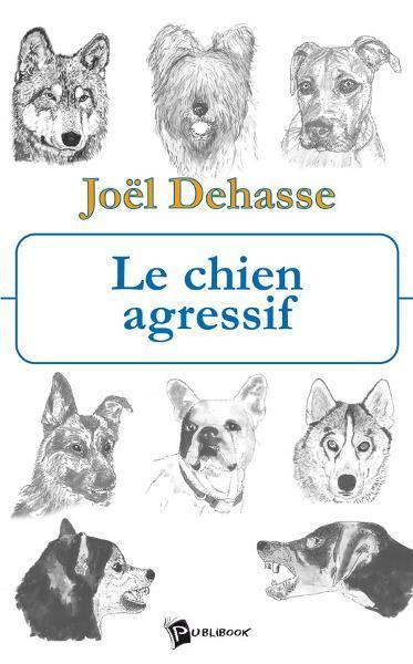 Le Chien agressif - 9782748388060 - 13,99 €